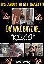Da' Wild Boyz of Kilco