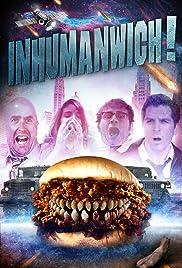 Inhumanwich! Poster