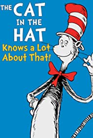 The Cat in the Hat Knows a Lot About That! (2010)