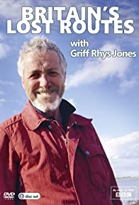 Primary photo for Britain's Lost Routes with Griff Rhys Jones