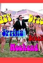 Crazy Dracula Spring Break Weekend