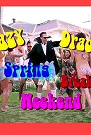 Crazy Dracula Spring Break Weekend Poster