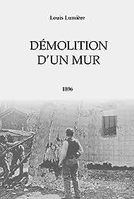 Démolition d'un mur (1896)