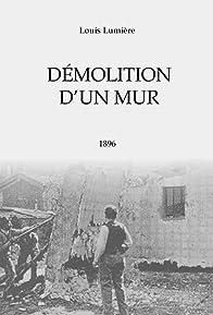 Primary photo for Démolition d'un mur