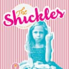 The Shickles (2016)