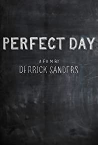 Primary photo for Perfect Day