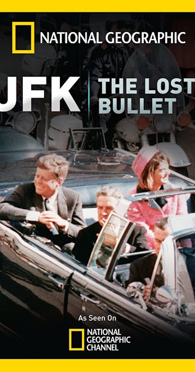 National Geographic Explorer Jfk The Lost Bullet Tv Episode 2011 Imdb