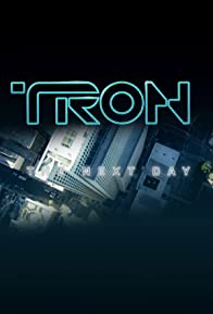 Primary photo for Tron: The Next Day