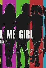 Tell Me Girl