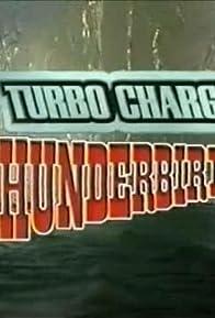 Primary photo for Turbocharged Thunderbirds
