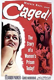 Caged (1950) Poster - Movie Forum, Cast, Reviews