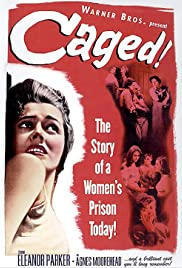 Caged(1950) Poster - Movie Forum, Cast, Reviews