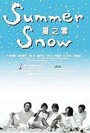 Summer Snow Poster