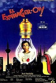 El extranger-oh! de la calle Cruz del Sur Poster