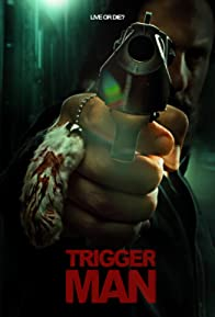 Primary photo for Trigger Man