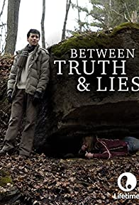 Primary photo for Between Truth and Lies