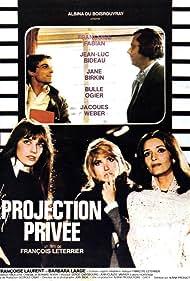 Jane Birkin, Jean-Luc Bideau, Françoise Fabian, Bulle Ogier, and Jacques Weber in Projection privée (1973)