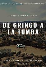 De Gringo a la Tumba