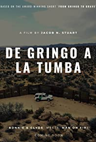 Primary photo for De Gringo a la Tumba