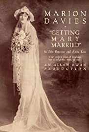 Getting Mary Married (1919) Poster - Movie Forum, Cast, Reviews