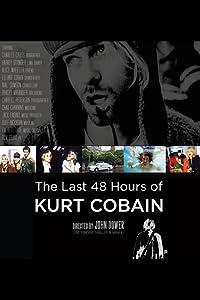 Movie old watching The Last 48 Hours of Kurt Cobain by AJ Schnack [avi]