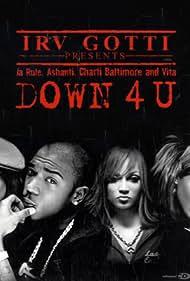 Ja Rule featuring Ashanti, Vita & Charli Baltimore: Down 4 U (2002)