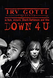 Ja Rule featuring Ashanti, Vita & Charli Baltimore: Down 4 U Poster