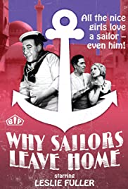 Why Sailors Leave Home Poster
