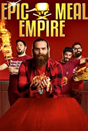 Epic Meal Empire Poster