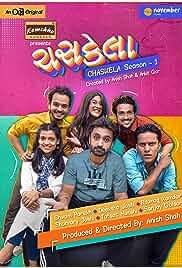 Chaskela - Season 1 HDRip Gujarati Web Series Watch Online Free