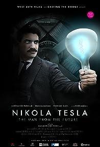 Primary photo for Nikola Tesla, the man from the future