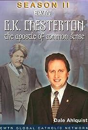 G.K. Chesterton: The Apostle of Common Sense Poster