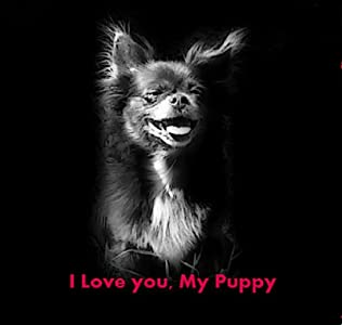 Watch online free I Love You, My Puppy USA [mts]