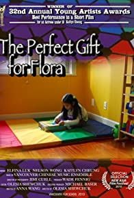 Primary photo for The Perfect Gift for Flora