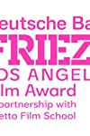 Deutsche Bank Frieze Los Angeles Film Award Names 2nd Annual Shortlisted Fellows And Jury