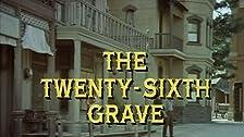 The Twenty-Sixth Grave