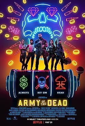 Army of the Dead แผนปล้นซอมบี้เดือด