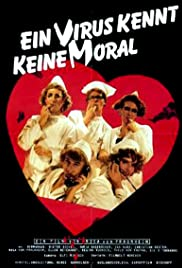 A Virus Knows No Morals Poster