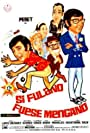 Si Fulano fuese Mengano (1971)