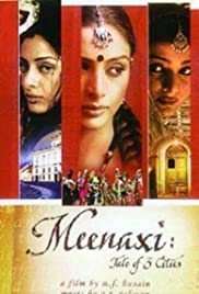 Meenaxi: Tale of 3 Cities(2004) Poster - Movie Forum, Cast, Reviews