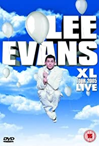 Primary photo for Lee Evans: XL Tour Live 2005