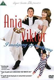 Anja & Viktor - I medgang og modgang (2008)