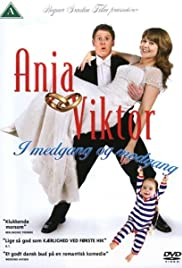 Anja & Viktor - In Sickness and in Health Poster