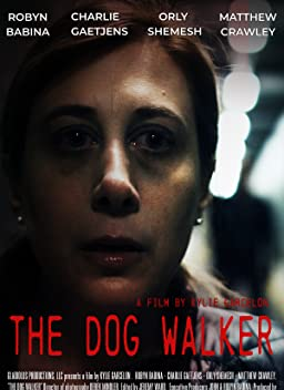 The Dog Walker (2019)