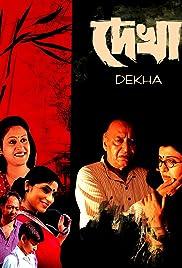 Dekha () film en francais gratuit