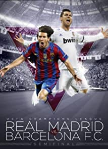 Champions League - Semi-Final Real Madrid vs Barcelona (2011)