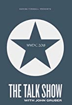 The Talk Show with John Gruber - WWDC 2018