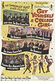 Get Yourself a College Girl (1964) Poster - Movie Forum, Cast, Reviews
