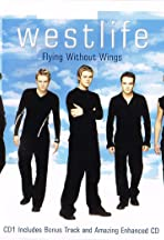 Westlife: Flying Without Wings