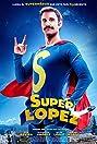Super Lopez (2018) Poster
